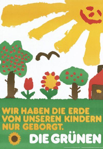 Plakat: Wir haben die Erde von unseren Kindern nur geborgt